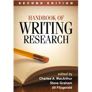 Handbook of Writing Research, Second Edition by MacArthur, Charles A.; Graham, Steve; Fitzgerald, Jill, 9781462522439