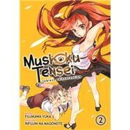 Mushoku Tensei: Jobless Reincarnation Vol. 2 by Magonote, Rifujin Na; Deangelis, Jason; Fujikawa, Yuka, 9781626922440