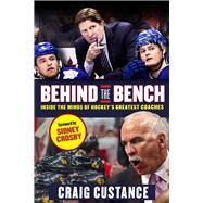Behind the Bench by Custance, Craig; Crosby, Sidney, 9781629372440