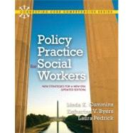 Policy Practice for Social Workers New Strategies for a New Era (Updated Edition) by Cummins, Linda K.; Byers, Katharine V.; Pedrick, Laura, 9780205022441