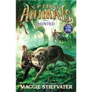 Spirit Animals: Book 2: Hunted by Stiefvater, Maggie, 9780545522441