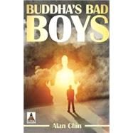 Buddha's Bad Boys by Chin, Alan, 9781626392441