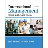 International Management: Culture, Strategy, and Behavior by Luthans, Fred; Doh, Jonathan, 9780077862442