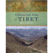 A Historical Atlas of Tibet by Ryavec, Karl E., 9780226732442
