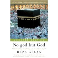No god but God (Updated Edition) by Aslan, Reza, 9780812982442