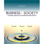 BUSINESS AND SOCIETY by OC Ferrell, 9780983332442