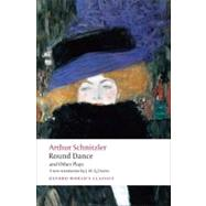 Round Dance and Other Plays by Schnitzler, Arthur; Davies, J. M. Q.; Robertson, Ritchie, 9780199552443