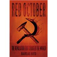 Red October by Boyd, Douglas, 9780750982443