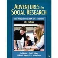 Adventures in Social Research; Data Analysis Using IBM� SPSS� Statistics by Earl Babbie, 9781412982443