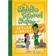 The Middle School Rules of Skylar Diggins by Jensen, Sean, 9781424552443