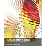 Adobe Fireworks Cs6 Classroom in a Book by Adobe Creative Team, ., 9780321822444