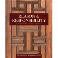 Reason and Responsibility: Readings in Some Basic Problems of Philosophy by Feinberg/Shafer-Landau, 9781305502444