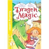 Dragon Magic by Goodhart, Pippa; Danson, Lesley, 9781405282444