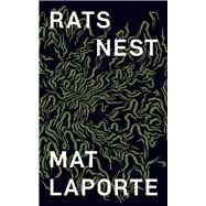 Rat's Nest by Laporte, Mat, 9781771662444
