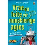 Vrae en feite vir nuuskierige agies by Vermaak, Adinda, 9781776092444