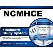 NCMHCE Flashcard Study System : NCMHCE Test Practice Questions and Exam Review for the National Clinical Mental Health Counseling Examination by Ncmhce Exam Secrets, 9781610722445