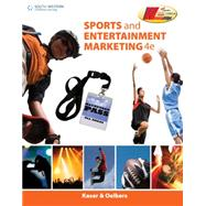 Sports and Entertainment Marketing by Kaser, Ken; Oelkers, Dotty B., 9781133602446