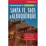 Frommer's EasyGuide to Santa Fe, Taos and Albuquerque by Laine, Barbara; Laine, Don, 9781628872446