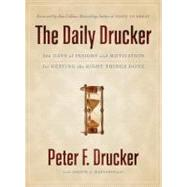 The Daily Drucker: 366 Days of Insight and Motivation for Getting the Right Things Done by Drucker, Peter F., 9780060742447