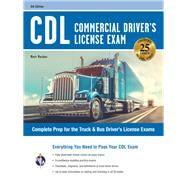 Cdl - Commercial Driver's License Exam by Mosher, Matt; Allen, John, 9780738612447
