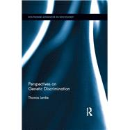 Perspectives on Genetic Discrimination by Lemke; Thomas, 9781138952447