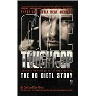 One Tough Cop by Dietl, Bo; Cross, Ken; Pileggi, Nicholas, 9781476782447