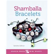Mini Makes: Shamballa Bracelets by Lebrun, Sandra, 9781782212447