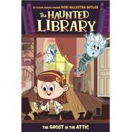 The Ghost in the Attic by Butler, Dori Hillestad; Damant, Aurore, 9780448462448