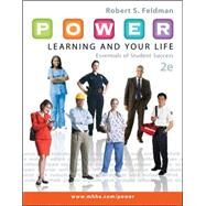 P.O.W.E.R. Learning and Your Life: Essentials of Student Success by Feldman, Robert, 9780073522449
