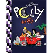 Polly and Her Pals by Sterrett, Cliff; Sterrett, Cliff; Sterrett, Cliff (CON), 9781631402449