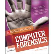 Computer Forensics Infosec Pro Guide by Cowen, David, 9780071742450