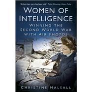 Women of Intelligence by Halsall, Christine, 9780750982450