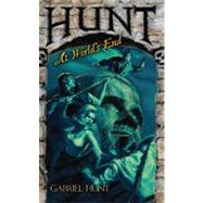 Hunt at the World's End by Hunt, Gabriel, 9780843962451