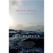 The Plover A Novel by Doyle, Brian, 9781250062451
