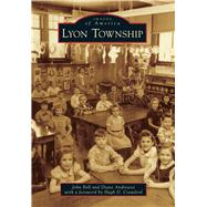 Lyon Township by Bell, John; Andreassi, Diane; Crawford, Hugh D., 9781467112451