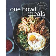 One Bowl Meals Cookbook by Williams Sonoma Test Kitchen; Breakey, Annabelle, 9781681882451