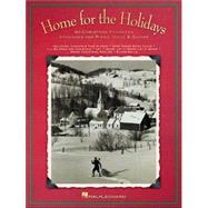 Home for the Holidays : 40 Christmas Favorites by HAL LEONARD PUBLISHING CORPORATION, 9780634062452