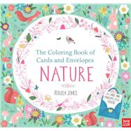 The Coloring Book of Cards and Envelopes: Nature by NOSY CROWJONES, REBECCA, 9780763692452