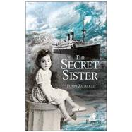 The Secret Sister by Zalikoglu, Fotini; Kitroeff, Mary, 9781609452452