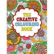 The Creative Colouring Book by Michael O'Mara Books Limited, 9781910552452