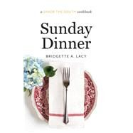 Sunday Dinner by Lacy, Bridgette A., 9781469622453
