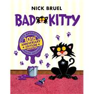 Bad Kitty by Bruel, Nick; Bruel, Nick, 9781626722453