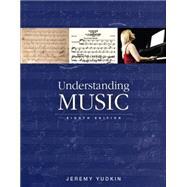 Understanding Music by Yudkin, Jeremy, 9780133792454