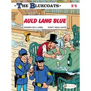 The Bluecoats 8: Auld Lang Blue by Cauvin, Raoul; Lambil, Willy, 9781849182454