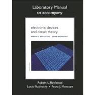 Lab Manual for Electronic Devices and Circuit Theory by Boylestad, Robert L.; Nashelsky, Louis; Monssen, Franz J., 9780132622455