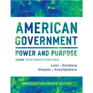 American Government by Lowi, Theodore J.; Ginsberg, Benjamin; Shepsle, Kenneth A.; Ansolabehere, Stephen, 9780393922455