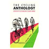 The Cycling Anthology by Bacon, Ellis; Birnie, Lionel, 9780224092456