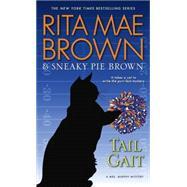 Tail Gait by BROWN, RITA MAE, 9780553392456