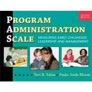 Program Administration Scale by Talan, Teri N.; Bloom, Paula Jorde, Ph.D., 9780807752456