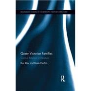 Queer Victorian Families: Curious Relations in Literature by Dau; Duc, 9781138792456